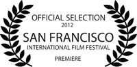 San Francisco International Film Festival - Premiere